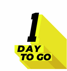 One day to go with long shadow on white background vector