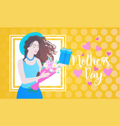 Happy mother day woman hold present box spring vector