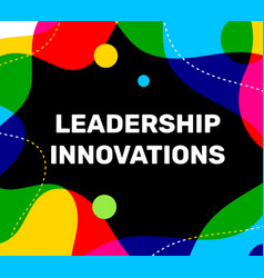 white leadership innovations business word vector image