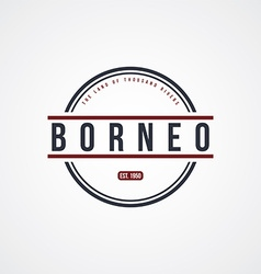 borneo badge indonesia label theme vector image