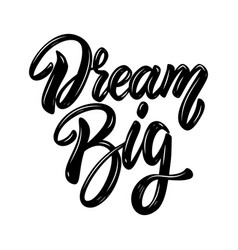 Dream big lettering phrase design element vector