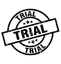 Trial round grunge black stamp vector
