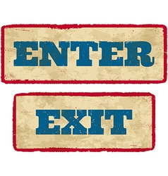 Aged enter and exit signs vector image vector image