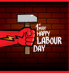 1 may - happy labour day happy labour day vector