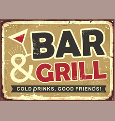bar and grill retro tin sign design vector image
