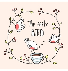 Early bird saying with birds and coffee vector