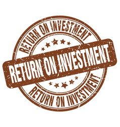 Return on investment brown grunge stamp vector