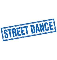 Street dance blue square grunge stamp on white vector
