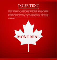 canadian maple leaf with city name montreal vector image
