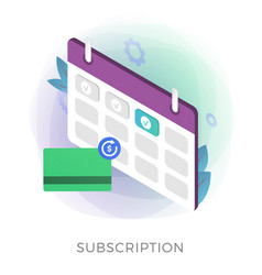 Subscription payment flat isometric icon vector
