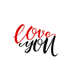 unique brushpen lettering i love you coligrafic vector image