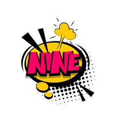 colored comic text numbers nine vector image