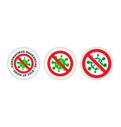 Coronavirus quarantine - stay at home caution vector