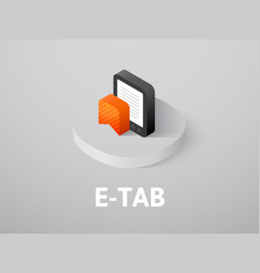 E-tab isometric icon isolated on color background vector