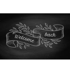 Greeting card with inscription Welcome back in vector image
