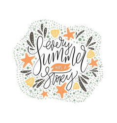 every summer has a stoty handdrawn summer vector image