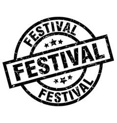 festival round grunge black stamp vector image