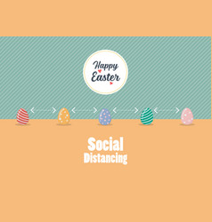social distancing infographic with easter eggs vector image