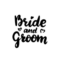 Bride groom handwritten lettering vector