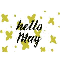 Hello may inscription Greeting card with vector image