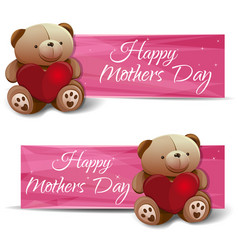 Happy mothers day set banners with a teddy bear vector