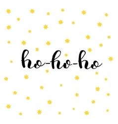 Ho-ho-ho Brush lettering vector