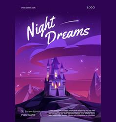 Night dreams cartoon poster with magic castle vector
