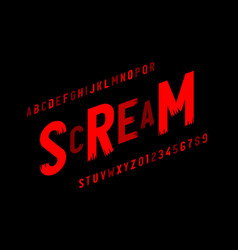 scream font in halloween style alphabet letters vector image