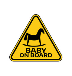 baby on board sign with child horse silhouette in vector image vector image