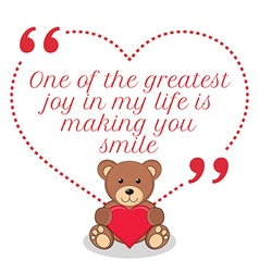 Inspirational love quote One of the greatest joy vector image