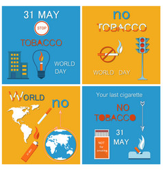 31 may world no tobacco day last cigarette posters vector