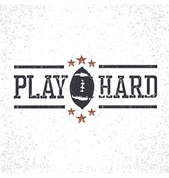 Play Hard American Football Stamp vector