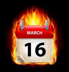 sixteenth march in calendar burning icon on black vector image