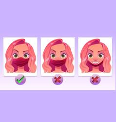 woman wearing facemask wrong and correct way vector image