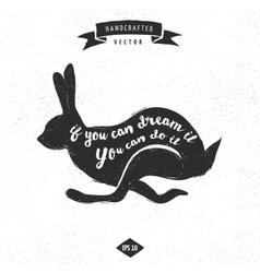 inspiration quote vintage design label - rabbit vector image