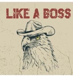 Eagle cowboy is like a boss vector