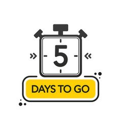 Five days to go flat style on white background vector