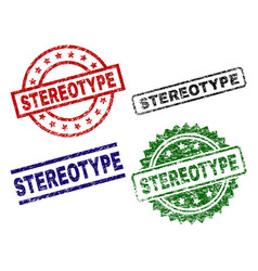 Grunge textured stereotype stamp seals vector