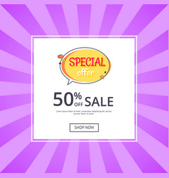Special offer sale advertisement 50 off poster vector