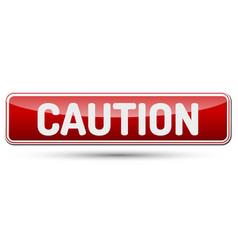 caution - abstract beautiful button with text vector image
