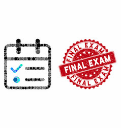 Collage day tasklist with grunge final exam seal vector