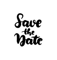 handwritten lettering save date vector image