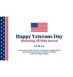 Happy veterans day honoring all who served simple vector