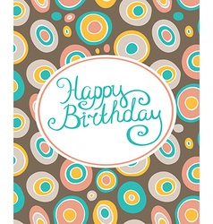 Retro geometric background Happy birthday card vector