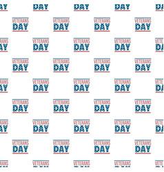 Text veterans day pattern seamless vector