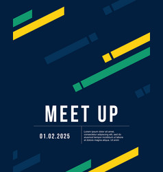 Cool colorful background meet up card vector