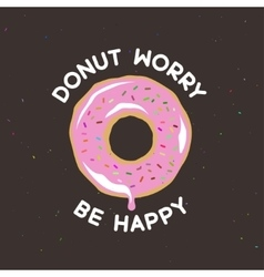 Donut worry be happy vintage poster vector