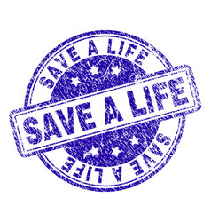 Grunge textured save a life stamp seal vector