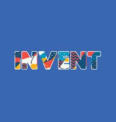 Invent concept word art vector