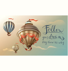 follow your dreams they know the way phrase quote vector image